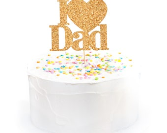 I Love Dad Cake Topper Calligraphy Father's Day Decoration Gold Cake Topper Dad's Day Cake Topper Happy Father's Day Father's Day Present