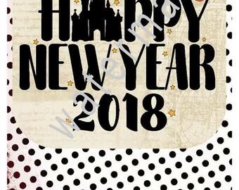 New Year SVG - Disney vacation shirts - Disney svg  silhouette cameo cricut DXF eps JPEG t shirt iron on transfer Disney Happy New Year 2018