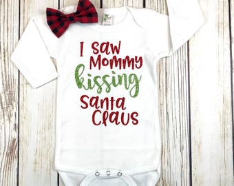 I Saw Mommy Kissing Santa Claus Christmas Outfit for Baby Girl