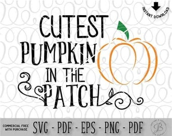 Cutest Pumpkin In the Patch SVG, Halloween SVG, Fall SVG, Baby svg, Pumpkin svg, fall svg, baby svg, svg files, svg files for cricut