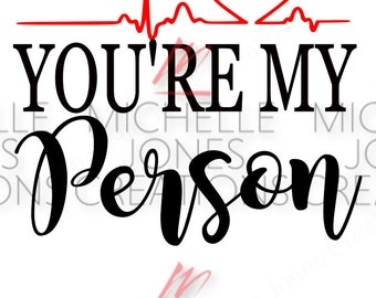 You're my person
