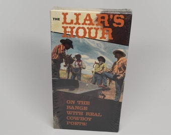 The Liar's Hour Cowboy Poetry & Music  ~ Cowboy Poetry ~ The Liar's Hour Brand New VHS ~ Cowboys ~ Real Cowboy Poets ~ Poetry and Music