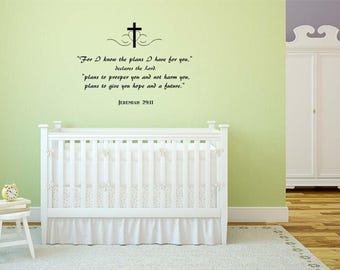 For I Know The Plans I Have For You / Scripture Wall Decal / Bible Verse Part 80