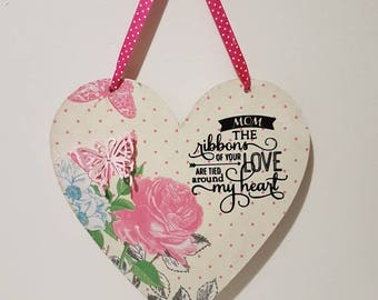 Mom the ribbons of your love Mothers day Quotes Mothers day Gift Ideas Decoupage Mothers day Gift Wooden Hearts Birthday Gifts for her