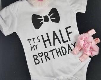 Half Birthday Shirt