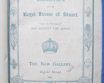 Exhibition of the Royal House of Stuart (1889) - UNCOMMON