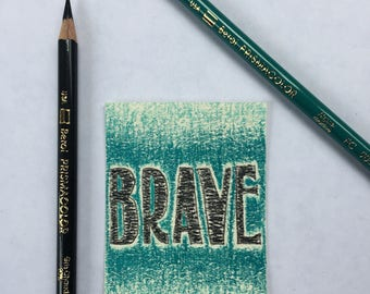 Original Art Card - Brave