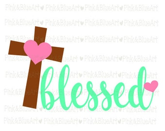 Blessed SVG Clipart Cut Files Silhouette Cameo Svg for Cricut and Vinyl File cutting Digital cuts file DXF Png Pdf Eps