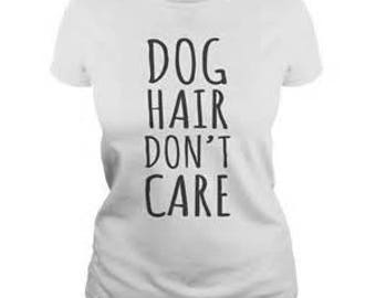 Dog Hair Dont Care