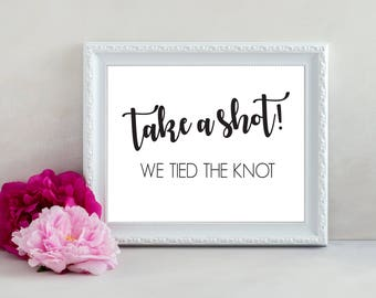 Take a Shot We Tied the Knot, Funny Wedding Sign, Bar Sign, Alcohol Sign, Wedding Bar Sign, Wedding Alcohol Sign, Wedding Decor, Wedding