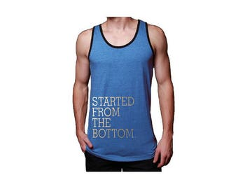 Started From Bottom Mens Jersey Tank Top