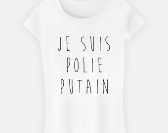 T-Shirt woman quote I'm polished fucking