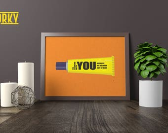 I'm Sticking With You   Wall Art Print