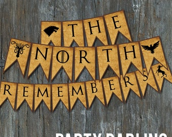 "The North Remembers Game of Thrones 8.5x11""  Digital Download Printable PDF Party Decoration"
