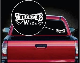Truckers Wife Window Decal Sticker