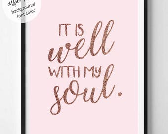 It Is Well With My Soul Digital Wall Art Pink & Rose Gold