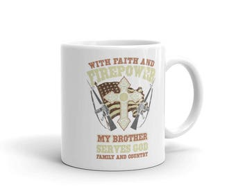 Soldier Brother Serves God, Family and Country Mug