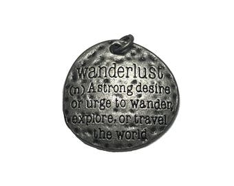 Wanderlust Charm, Wanderlust Pendant, Inspirational Quote Charms, Antique Silver Charms, Travel Charm, Travel Pendant