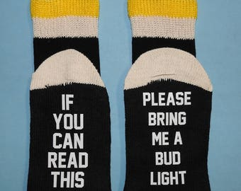 Beer Lover If You Can Read This Please Bring Me A Bud Light Socks Fabulous Birthday Father's Day Christmas Gift