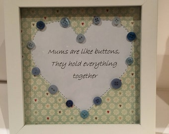 Mums are like buttons blue
