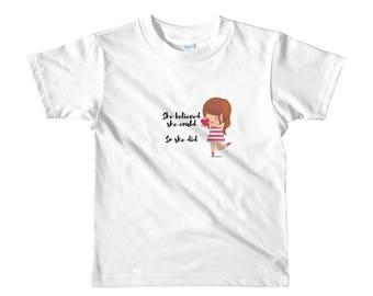 She Believed - Kid's Short Sleeve T-Shirt