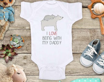 I Love being with my Daddy Gray Bears - or Uncle Grandpa Grandma Mommy Aunt Baby Bodysuit Shower Gift Made in USA - toddler kids youth shirt