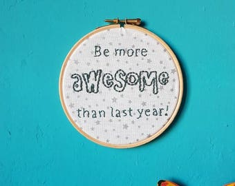 Be awesome - Handmade embroidery hoop art