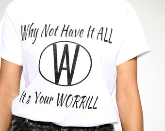 AW It's Your WORRILL TSHIRT