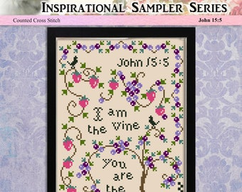 Counted Cross Stitch Pattern Inspirational Sampler Series John 15:5