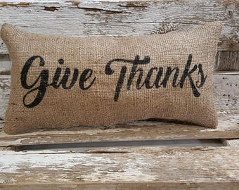 "Burlap Give Thanks Pillow 6"" x 13"" Stuffed Burlap Pillow Give Thanks Rustic Farmhouse Holiday Decor"