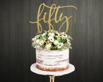 50th Birthday Cake Topper / Cake Topper / Cake Toppers / 50th Cake Topper / Birthday Cake Topper / Age Cake Topper / Glitter Cake Topper