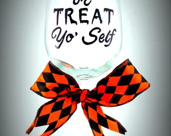 Trick or Treat Yo Self, Parks and Rec inspired hand painted wine glass Halloween humor