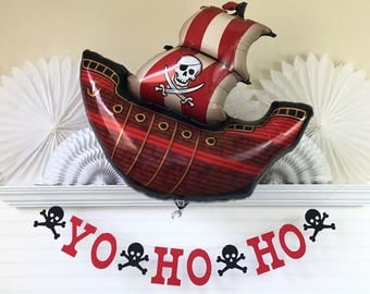 YO HO HO Banner & Balloon - 5 inch Letters with Skulls - Pirate Party Decorations Pirate Birthday Banner Pirate Decor Pirate Ship Balloon
