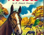 Horses - E. Joseph Dreany, 1950 Pictorial Hardcover in Great Condition - Children Learning, Maxton Publishing