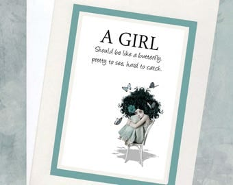 """Quote Greeting Card - """"A girl should be like a butterfly, pretty to see, hard to catch"""""""