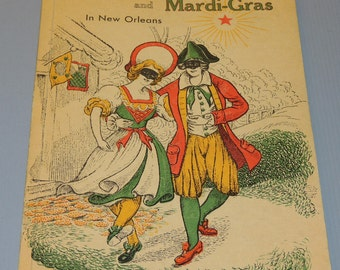 1939 Carnival and Mardi-Gras in New Orleans First Edition