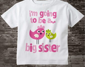 I'm Going to be a Big Sister Shirt or Onesie, Sister Bird Shirt, Sibling Shirt, Big Sister Tshirt with Cute Pink Green Birdies 12082011a
