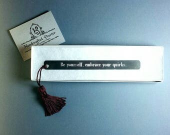 "Pewter Bookmark: ""Be yourself, embrace your quirks.""  - Ed Sheeran"
