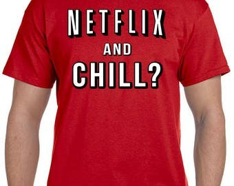 Netflix and Chill Red Shirt