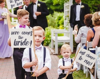 Set of 3 Wedding Signs for Ring Bearers | Here Comes the Bride! Last Chance To Run! Just Wait 'Til You See Her! 1440 SRW