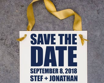 Save The Date Sign | Personalized Bride & Groom Names + Wedding Date | Handcrafted Signage | Engagement Announcement 1423 BW