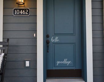 hello. goodbye. decal sticker removable for the wall or door. BC828