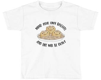 Mind Your Own Biscuits Breakfast Pun Shirt