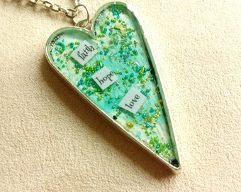 faith hope love - Heart Art Pendant - Inspirational Message - FREE SHIPPING
