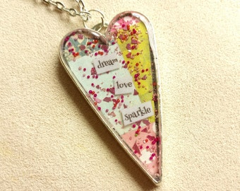dream love sparkle - Heart Art Pendant - Inspirational Message - FREE SHIPPING
