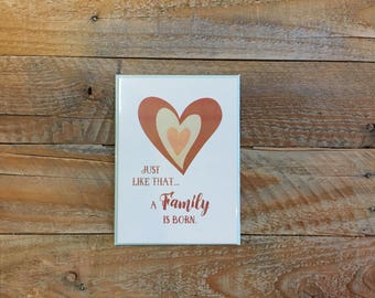 PRAY FOR HANK - Just Like That A Family is Born, Greeting Card - Baby & Expecting, New Family, Greetings, 4.5x6 card with envelope
