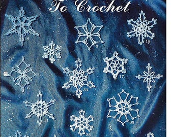 Petite Snowflakes to Crochet  Pattern Book Leisure Arts Leaflet 1381