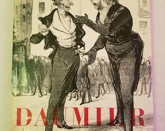 Daumier drawings book, abby art series, 240 Lithographs, by wilhelm wartman, 1946