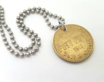 1981 Putt Putt Golf and Games Token Necklace  - Stainless Steel Ball Chain or Key-chain