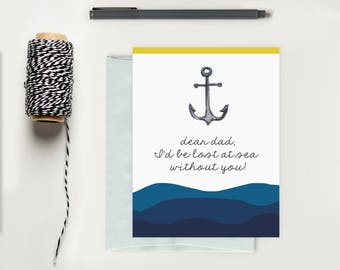Father's Day Card; Nautical Fathers Day Card; Anchor Greeting Card